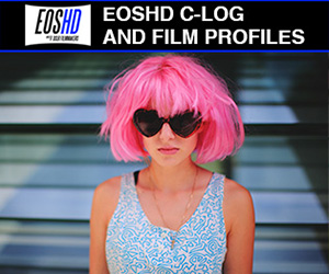 EOSHD C-LOG and Film Profiles for All Canon DSLRs