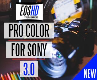 EOSHD Pro Color 3.0 for Sony cameras