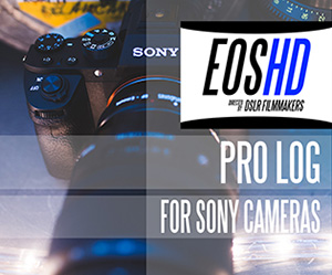 EOSHD Pro LOG for Sony Cameras