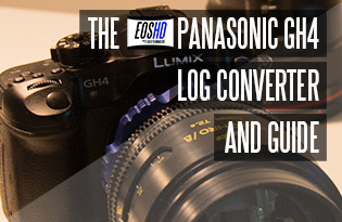 The EOSHD Panasonic GH4 LOG Converter and Guide