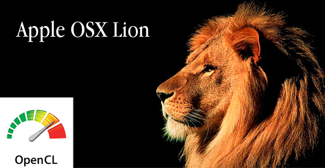 Apple Mac OSX Lion supports OpenCL