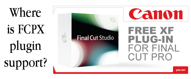 Apple silent on FCPX plugin support - EOSHD