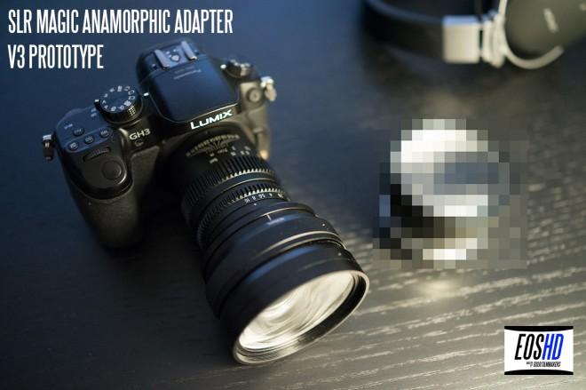 SLR Magic Anamorphic Prototype V3