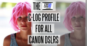 EOSHD C-LOG Profile for all Canon DSLRs