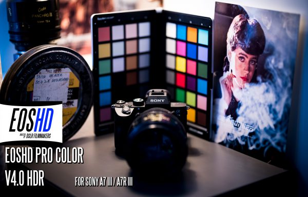 EOSHD Pro Color V4.0 HDR for Sony A7 III and Sony A7R III
